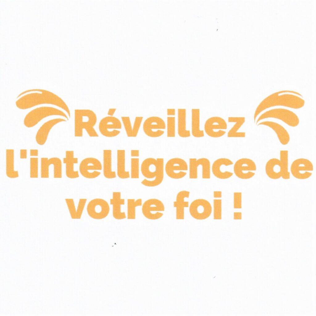reveillez-l-intelligence-de-votre-foi